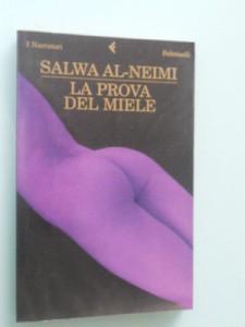 """Consiglio di Lettura: """"La prova del miele"""" di Salwa al-Neimi"""