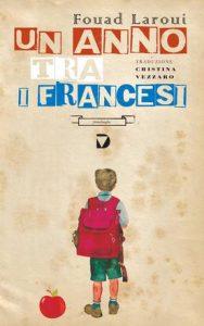 """Novità editoriali: """"Un anno trai francesi"""" di Fouad Laroui"""