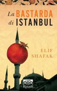 """Consiglio di Lettura: """"La bastarda di Istanbul"""" di Elif Shafak"""