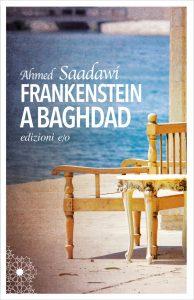 "Consiglio di lettura: ""Frankenstein a Baghdad"" di Ahmed Saadawi"