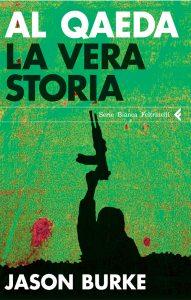Al Qaeda, la storia vera, Jason Burke