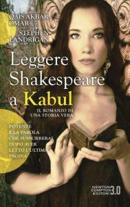 """Leggere Shakespeare a Kabul"" di Qais Akbar Omar e Stephen Landrigan"