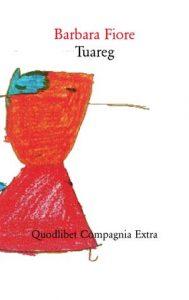"""""""Tuareg"""" di Barbara Fiore"""