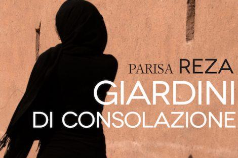 Giardini di consolazione di Parisa Reza