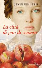 """""""La città di pan di zenzero"""" di Jennifer Steil"""