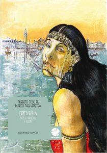 """Novità editoriale: la graphic novel """"Orientalia, mille e una notte a Venezia"""""""