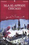 """Consiglio di lettura: """"Chicago"""" di 'Ala Al-Aswani"""