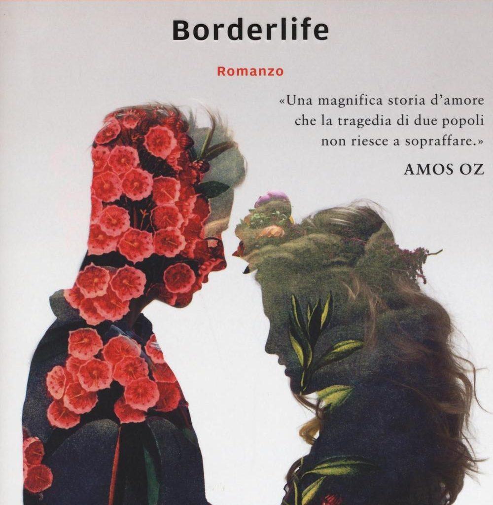 """""""Borderlife"""" di Dorit Rabinyan"""