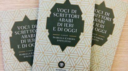 """""""Voci di scrittori arabi di ieri e di oggi"""" a cura di Isabella Camera d'Afflitto"""